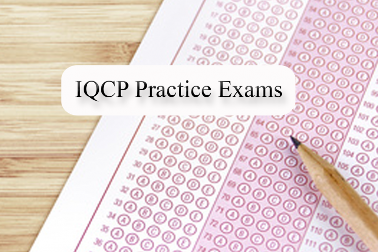 IQCP Practice Tests